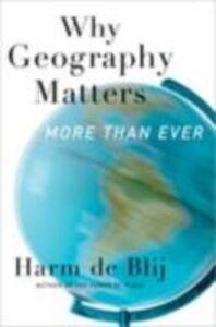 Foto Cover di Why Geography Matters: More Than Ever, Ebook inglese di Harm de Blij, edito da Oxford University Press