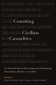 Ebook in inglese Counting Civilian Casualties: An Introduction to Recording and Estimating Nonmilitary Deaths in Conflict -, -
