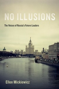 Ebook in inglese No Illusions: The Voices of Russia's Future Leaders Mickiewicz, Ellen