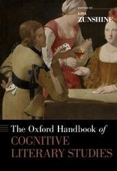 Oxford Handbook of Cognitive Literary Studies