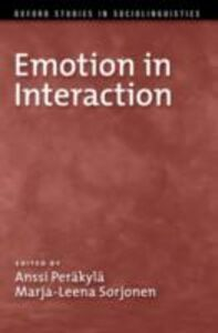 Ebook in inglese Emotion in Interaction Perakyla, Anssi , Sorjonen, Marja-Leena