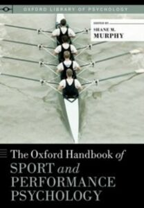 Ebook in inglese Oxford Handbook of Sport and Performance Psychology