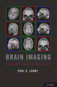 Ebook in inglese Brain Imaging: A Guide for Clinicians Lebby, Paul C.