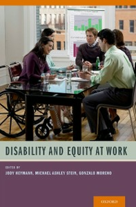 Ebook in inglese Disability and Equity at Work Heymann, Jody , Moreno, Gonzalo , Stein, Michael Ashley