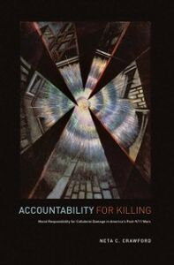 Ebook in inglese Accountability for Killing: Moral Responsibility for Collateral Damage in America's Post-9/11 Wars Crawford, Neta C.