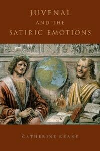 Ebook in inglese Juvenal and the Satiric Emotions Keane, Catherine