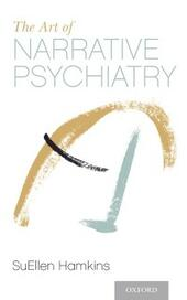 Art of Narrative Psychiatry: Stories of Strength and Meaning