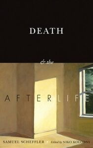 Ebook in inglese Death and the Afterlife Scheffler, Samuel