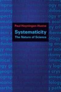 Foto Cover di Systematicity: The Nature of Science, Ebook inglese di Paul Hoyningen-Huene, edito da Oxford University Press