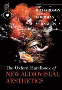 Foto Cover di Oxford Handbook of New Audiovisual Aesthetics, Ebook inglese di  edito da Oxford University Press