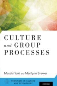 Foto Cover di Culture and Group Processes, Ebook inglese di  edito da Oxford University Press
