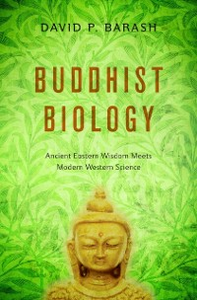 Ebook in inglese Buddhist Biology: Ancient Eastern Wisdom Meets Modern Western Science Barash, David P.