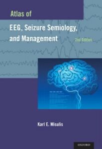 Ebook in inglese Atlas of EEG, Seizure Semiology, and Management E. Misulis, Karl