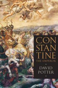 Foto Cover di Constantine the Emperor, Ebook inglese di David Potter, edito da Oxford University Press