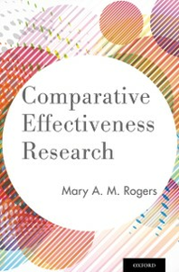 Ebook in inglese Comparative Effectiveness Research Rogers, Mary A. M.