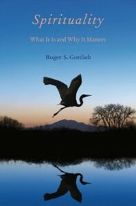 Foto Cover di Spirituality: What It Is and Why It Matters, Ebook inglese di Roger S. Gottlieb, edito da Oxford University Press