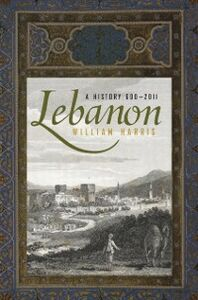 Ebook in inglese Lebanon: A History, 600 - 2011 Harris, William
