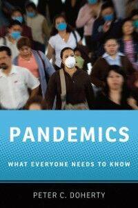 Ebook in inglese Pandemics: What Everyone Needs to KnowRG Doherty, Peter C.