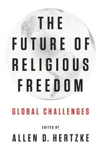Ebook in inglese Future of Religious Freedom: Global Challenges -, -