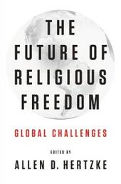 Future of Religious Freedom: Global Challenges