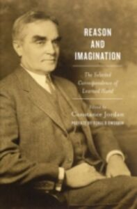 Foto Cover di Reason and Imagination: The Selected Correspondence of Learned Hand, Ebook inglese di Ronald Dworkin, edito da Oxford University Press