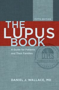 Ebook in inglese Lupus Book: A Guide for Patients and Their Families Wallace, Daniel J.