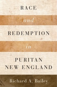 Ebook in inglese Race and Redemption in Puritan New England Bailey, Richard A.