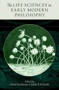 The Life Sciences in Early Modern Philosophy - cover
