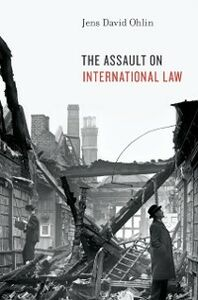 Ebook in inglese Assault on International Law Ohlin, Jens David