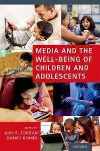 Foto Cover di Media and the Well-Being of Children and Adolescents, Ebook inglese di  edito da Oxford University Press