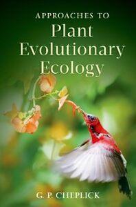 Foto Cover di Approaches to Plant Evolutionary Ecology, Ebook inglese di G.P. Cheplick, edito da Oxford University Press