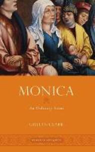 Monica: An Ordinary Saint - Gillian Clark - cover