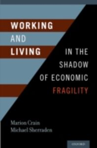 Ebook in inglese Working and Living in the Shadow of Economic Fragility -, -
