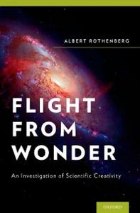 Ebook in inglese Flight from Wonder: An Investigation of Scientific Creativity Rothenberg, Albert