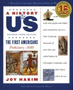 Ebook in inglese History of US: The First Americans: Prehistory-1600 A History of US Book One Hakim, Joy
