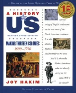Ebook in inglese History of US: Making Thirteen Colonies: 1600-1740 A History of US Book Two Hakim, Joy