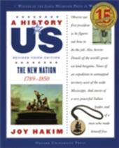 History of US: The New Nation: 1789-1850 A History of US Book Four