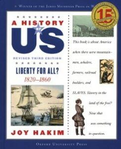 Ebook in inglese History of US: Liberty for All?: 1820-1860 A History of US Book Five Hakim, Joy
