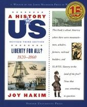 History of US: Liberty for All?: 1820-1860 A History of US Book Five