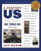 History of US: War, Terrible War: 1855-1865 A History of US Book Six