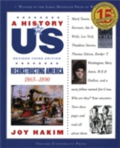 Foto Cover di History of US: Reconstructing America: 1865-1890 A History of US Book Seven, Ebook inglese di Joy Hakim, edito da Oxford University Press