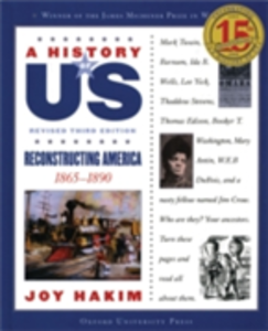 Ebook in inglese History of US: Reconstructing America: 1865-1890 A History of US Book Seven Hakim, Joy