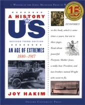 History of US: An Age of Extremes: 1880-1917 A History of US Book Eight