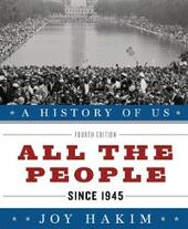 History of US: All the People: Since 1945 A History of US Book Ten