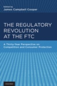 Foto Cover di Regulatory Revolution at the FTC: A Thirty-Year Perspective on Competition and Consumer Protection, Ebook inglese di  edito da Oxford University Press