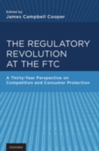Ebook in inglese Regulatory Revolution at the FTC: A Thirty-Year Perspective on Competition and Consumer Protection -, -