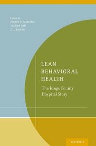 Lean Behavioral Health: The Kings County Hospital Story - Joanna Omi,Jill Bowen - cover