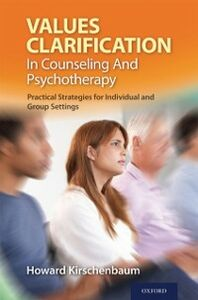 Ebook in inglese Values Clarification in Counseling and Psychotherapy: Practical Strategies for Individual and Group Settings Kirschenbaum, Howard