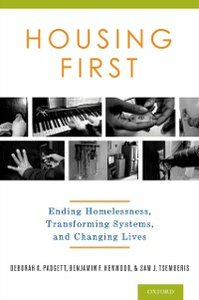 Ebook in inglese Housing First: Ending Homelessness, Transforming Systems, and Changing Lives Henwood, Benjamin , Padgett, Deborah , Tsemberis, Sam