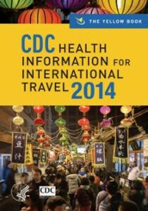Foto Cover di CDC Health Information for International Travel 2014: The Yellow Book, Ebook inglese di Centers for Disease Control and Prevention Atlanta Centers for Disease Control and Prevention, edito da Oxford University Press